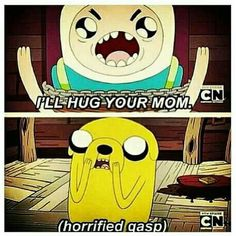 Adventure Time - (Finn Quotes) So funny I laugh everytime I read this. Adventure Time Quotes, Adventure Time Finn, Land Of Ooo, Finn The Human, My Champion, Bravest Warriors, Jake The Dogs, What Time Is, Bubbline