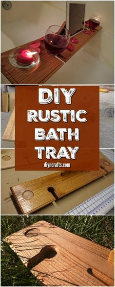How to Create a Gorgeously Rustic Wooden Wine Bath Tray - DIYnCrafts Woodworking Projects. via @vanessacrafting