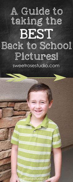 A Guide to the BEST Back to School Pictures