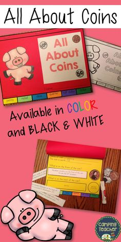 All About Coins This coin book is designed for children mainly in 2nd and 3rd grade who read well, but works great for those high achieving 1st graders also. It is available in a black & white version and also a color version. There are tabs at the bottom of the book to flip to each coin. The coins included are: penny nickel dime quarter half dollar dollar
