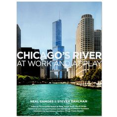 Chicago's River At Work and At Play - Paperback Book