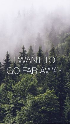 I Want To Go Far Away Forest iPhone 6 Wallpaper - http://freebestpicture.com/i-want-to-go-far-away-forest-iphone-6-wallpaper/