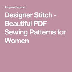 Designer Stitch - Beautiful PDF Sewing Patterns for Women
