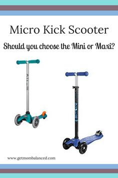Micro Scooters are great for kids but knowing whether to choose the Micro Mini or Micro Maxi Kick Scooter can be tough. Here's what I learned.