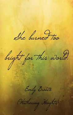 Wuthering Heights quotes, Emily Brontë wisdom