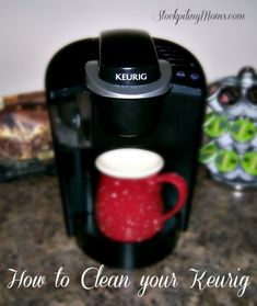 How to clean your #keurig.  Get the perfect cup every time!