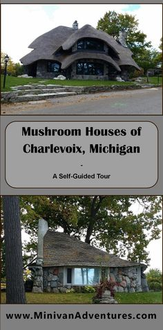 A Self-Guided Tour of the Mushroom Houses in Charlevoix, Michigan Michigan Vacations, Michigan Travel, Dream Vacations, Usa Travel Guide, Travel Usa, Travel Tips, Charlevoix Michigan, Lake Michigan, Michigan Facts