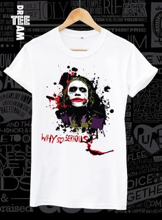 Joker / clown  why so serious print on white or gray by DreamTee