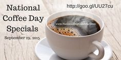 National Coffee Day Specials