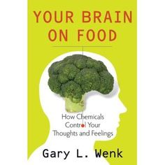 Your Brain on Food : How Chemicals Control Your Thoughts and Feelings (Kindle Edition) http://www.amazon.com/dp/B004G0AB86/?tag=chesilsho-20     http://cheapsilvershoes.net/az.php?p=B004G0AB86