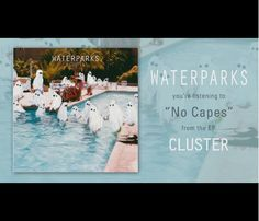 Waterparks -No Capes-