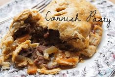 Buttery Cornish pasties. | 23 Classic British Dishes To Keep You Warm Through The Long, Dark Winter