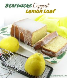 No need to go to Starbucks to enjoy their lemon loaf - try this copycat recipe from http://recipesjust4u.com/copycat-recipe-starbucks-lemon-loaf/