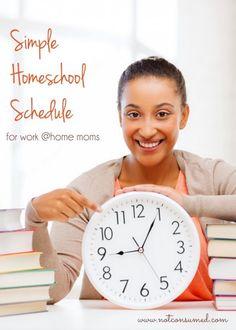 Simple Homeschool Schedule for Working Moms - Not Consumed