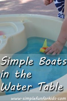 Simple DIY Boats in the Water Table - Simple Fun for Kids