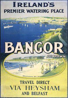 Northern Irish Travel Poster Bangor Pier, County Down, boats, Ireland Bangor Northern Ireland, Posters Uk, Train Posters, Railway Posters, Vintage Beach Posters, Irish Tourism, British Travel, Northern Irish, Travel Posters