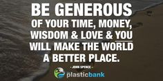 """Be generous of your time, money, wisdom & love & you'll make the world a better place."" John Spence @AwesomelySimple pic.twitter.com/3q5Mzgipyf"