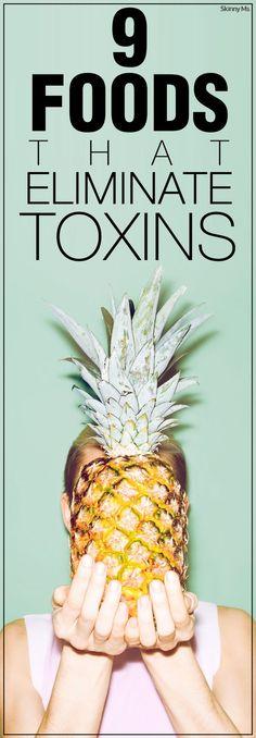 9 Foods That Eliminate Toxins! #SkinnyMs