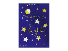 Phaidon Books Herv Tullet Books The Game of Light main Game, Lights, Games, Venison, Gaming