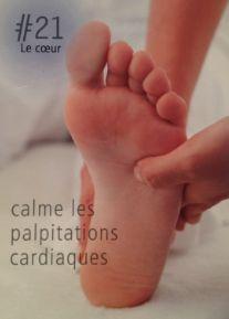 La réflexologie des pieds : Le coeur : calme les palpitations cardiaques