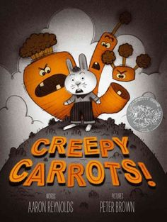 """Creepy Carrots"" by Aaron Reynolds"