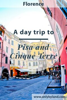 A day trip to Pisa and Cinque Terre from Florence. Attractions and towns visited including, Leaning Tower of Pisa, Pisa Cathedral, Pisa Baptistery, Pisa Cemetery, Arno River in Pisa, Monterosso, Vernazza, Manarola, Riomaggiore