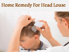 Home Remedy For Head Louse Home Remedies, Hair, Home Health Remedies, Strengthen Hair, Natural Home Remedies
