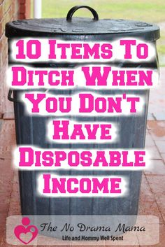 Is your income disposable? If not, learn how to ditch these 10 disposable items like paper towels, diapers and more from your budget.