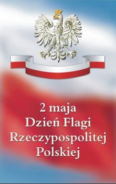 Image result for dzień flagi Learn Polish, Crafts For Kids, Education, Learning, Blog, Herb, Montessori, Maps, Historia