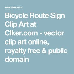 Bicycle Route Sign Clip Art at Clker.com - vector clip art online, royalty free & public domain