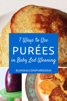 7 Ways to Use Purees in Baby Led Weaning