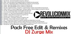 descarga PACK FREE EDIT BY DJ ZURGE MIX ~ Descargar pack remix de musica gratis | La Maleta DJ gratis online