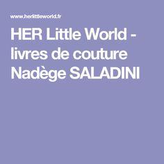 HER Little World - livres de couture Nadège SALADINI