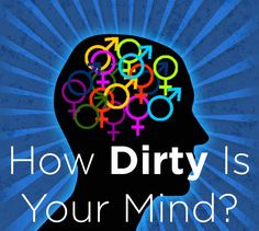 "How Dirty Is Your Mind? Every single picture made me laugh. It should be ""how immature are you?"" LOL"
