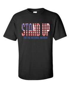 Let's show our respect and Stand Up for the National Anthem. Your typical 100% cotton t-shirt. Pre-shrunk to make sure your size is maintained throughout several washes, and a classic fit. • 100% jers