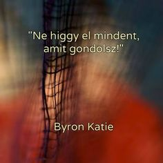 Motivational Quotes, Funny Quotes, Inspirational Quotes, Good Sentences, Byron Katie, Beautiful Mind, English Quotes, Buddhism, Favorite Quotes