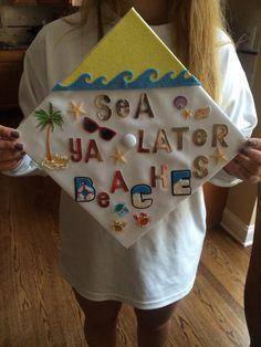 Sea ya later beaches  High school graduation caps #Graduation #caps #decorated