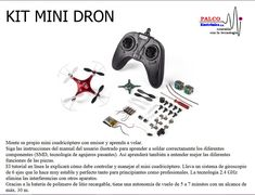 KIT MINI DRON Monte su propio mini cuadricóptero con emisor y aprenda a volar. Siga las instrucciones del manual del usuario ilustrado para aprender a soldar correctamente los diferentes  componentes (SMD, tecnología de agujeros pasantes). Así aprenderá también a entender mejor las diferentes  funciones de las piezas. El tutorial en línea le explicará cómo debe controlar y manejar el mini cuadricóptero. Lleva un sistema de giroscopio  de 6 ejes que lo hace muy estable y perfecto tanto para… Componentes Smd, Kit, Get Well Soon