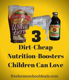 3 Dirt-Cheap Nutrition Boosters Children Can Love