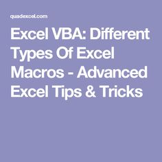 Excel VBA: Different Types Of Excel Macros - Advanced Excel Tips & Tricks
