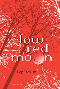 Low Red Moon- Ivy Devlin. (Her first book and I was hooked)