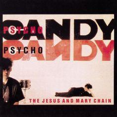 """JESUS AND MARY CHAIN """"Psychocandy (180 Gram)"""""""