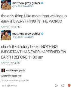 actually.....a lot of stuff in history happened before 11:30 AM