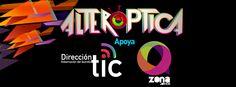 Zona Q y La secretaría de Tics apoya a Alteróptica. para más información ingresa a: http://www.alteroptica.tv