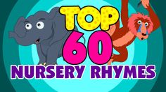 Best 60 Nursery Rhymes for Babies | Plus Lots More Nursery Rhymes| 110 m...