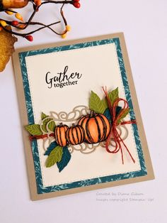 Stampin Up Gather Together Stamp Set and Dies for autumn pumpkins.