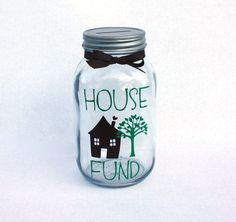 House Fund Mason Jar Bank with coin slot lid and Vinyl Decals - Customizable
