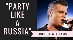 #Party Like A Russian by Robbie Williams - Official Audio Lyrics