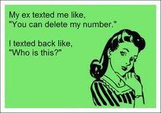 Funny quotes about exes hilarious new ideas Funny Quotes About Exes, Super Funny Quotes, Funny Picture Quotes, Funny Pictures, Funny Jokes, Hilarious, Funny Cards, E Cards, Just For Laughs