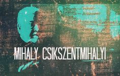 Disability Mihaly Csikszentmihalyi and Flow,[post_link}, Mihaly Csikszentmihalyi is a famous Hungarian psychologist whose work primarily focuses on the study of happiness and creativity. Csikszentmihalyi�...